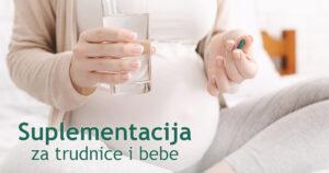 Vitamini i minerali za trudnice i bebe